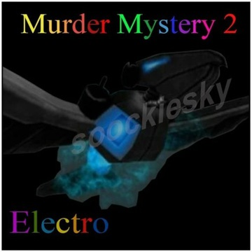 ROBLOX Murder Mystery 2 Electro PET