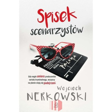 Wojciech Nerkowski - Spisek scenarzystów