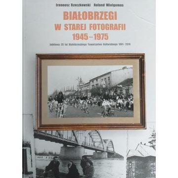 Białobrzegi w starej fotografii 1945-1975