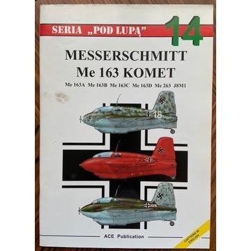 Messerschmitt Me 163 Komet - seria Pod Lupą 14