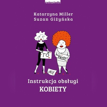 Katarzyna Miller Instrukcja obsługi kobiety