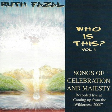 Ruth Fazal - Who is this? Vol. 1 - Songs of... CD