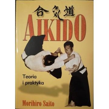 Aikido Teoria i praktyka Morihiro Saito