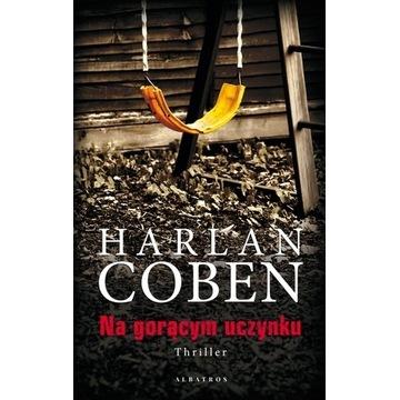 Harlan Coben - Na gorącym uczynku