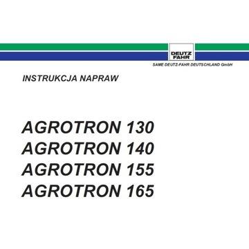 instrukcje napraw Ciągnik DEUTZ FAHR Agrotron