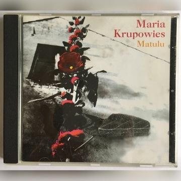 Maria Krupowies Matulu (pierwsze wydanie)