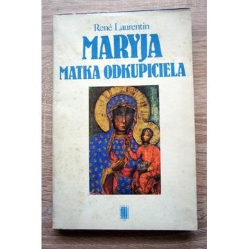Maryja Matka Odkupiciela Rene Laurentin