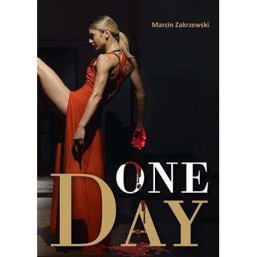 ONE DAY Marcin Zakrzewski