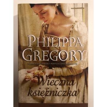 Philippa Gregory Wieczna Księżniczka