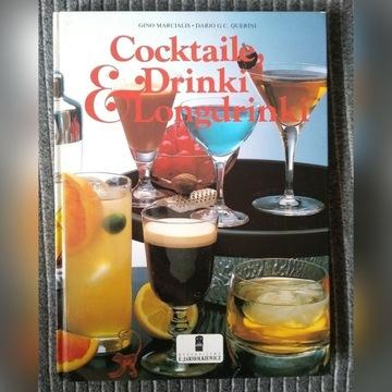 "Książka ""Coctaile, Drinki & Longdrinki"""