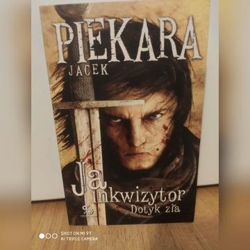 Ja inkwizytor Dotyk zła Jacek Piekara
