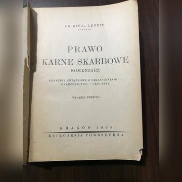Prawo karne skarbowe komentarz Rafał Lemkin 1938 r