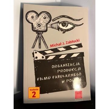 ZABŁOCKI - ORGANIZACJA PRODUKCJI FILMU FABULARNEGO