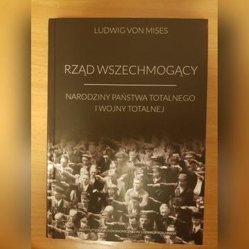 Ludwig von Mises - Rząd Wszechmogący