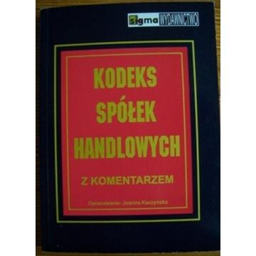 Kodeks spółek handlowych z komentarzem (Kaczyńska)