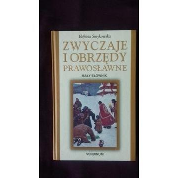 Zwyczaje i obrzędy prawosławne. Mały słownik