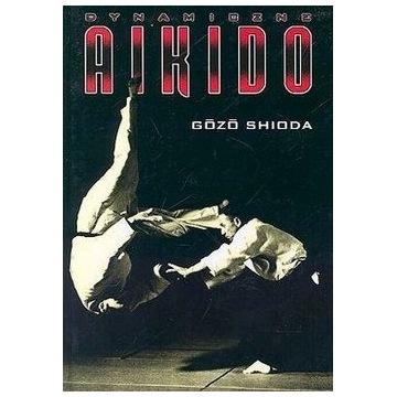 Gozo Shioda Dynamiczne aikido