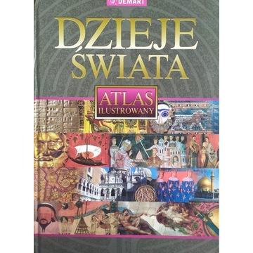 Dzieje Świata Atlas ilustrowany - Praca zbiorowa