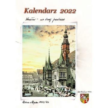 """Kalendarz """" Wrocław na starej fotografii """" 2022"""