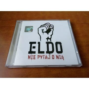 Eldo Nie pytaj o nią 1 wydanie + Autograf