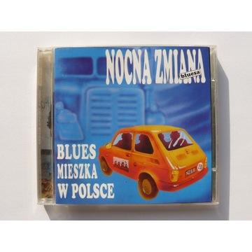 Nocna Zmiana Bluesa Blues mieszka1995 Wierzcholski