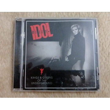 Kings & Queens Of The Underground- Billy Idol