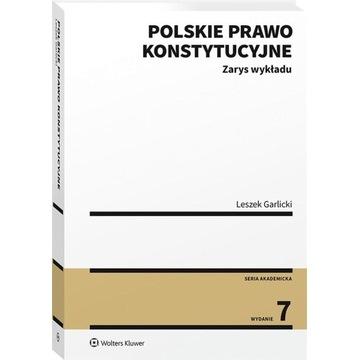 Polskie prawo konstytucyjne Zarys wykładu Garlicki