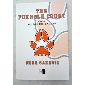 The Foxhole Court - all for the game - Nora Sakavi