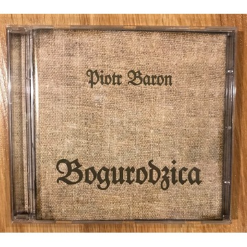PIOTR BARON BOGURODZICA 2000 CD unikat