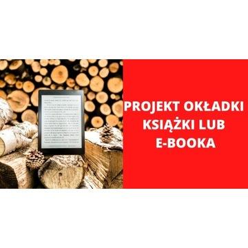 PROJEKT OKŁADKI KSIĄŻKI / E-BOOKA
