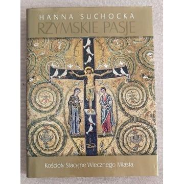 Hanna Suchocka Rzymskie Pasje - kościoły w Rzymie