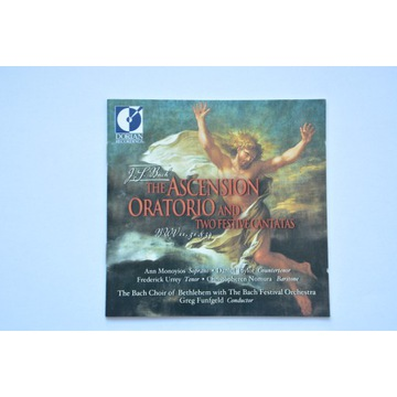"""Bach  """"The Ascension Oratorio and Two Festive Can"""""""