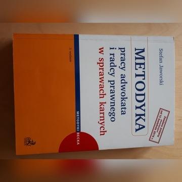 Metodyka pracy adwokata i radcy prawnego Jaworski