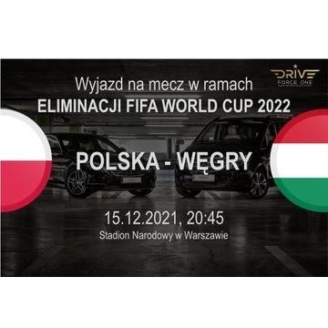 WYJAZD na mecz POLSKA-WĘGRY pakiet z BILETEM