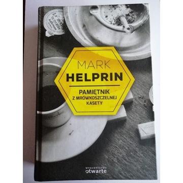 Mark Helprin - Pamiętnik z mrówkoszczelnej kasety