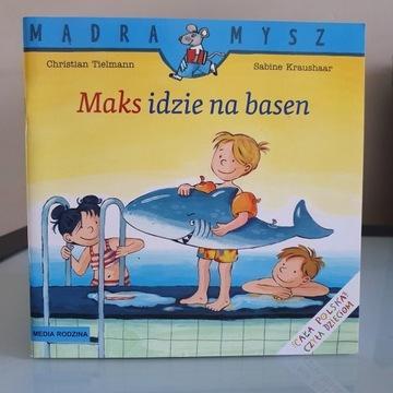 Mądra mysz - Maks idzie na basen - Nowa