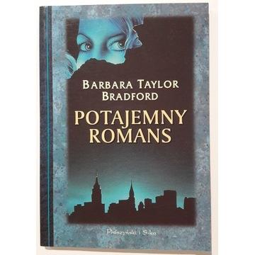 Barbara Taylor Bradford - Potajemny romans