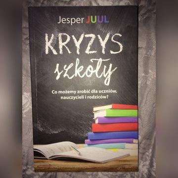 Jesper Juul Kryzys szkoły