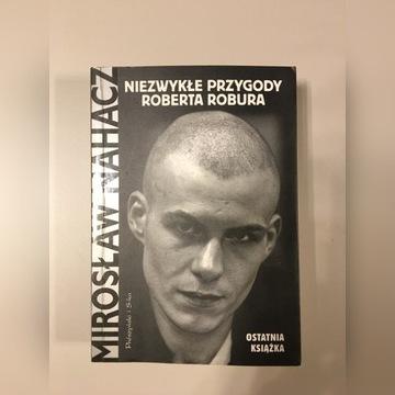 Mirosław Nahacz- Niezwykłe przygody Roberta Robura
