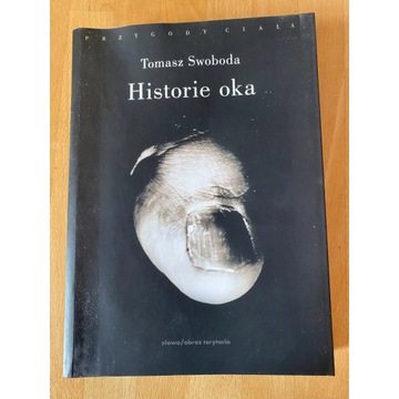 Historie oka - Tomasz Swoboda