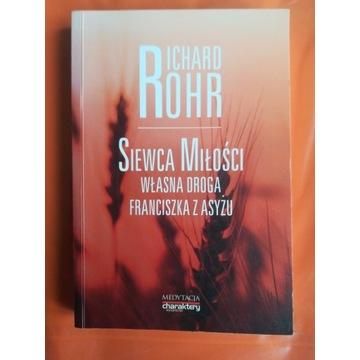 Siewca miłości Richard Rohr