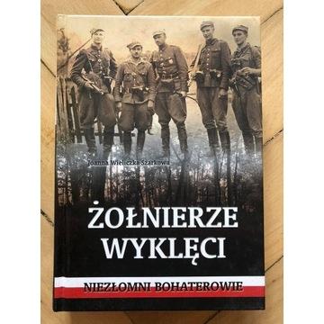 """""""Żołnierze wyklęci - niezłomni bohaterowie"""""""