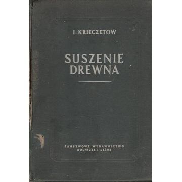 Suszenie drewna Krieczetow 1953