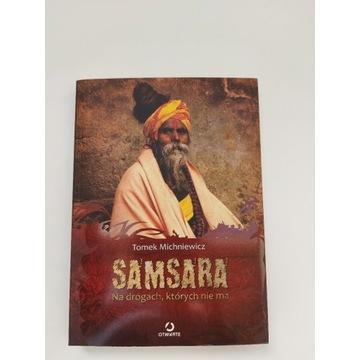 Samsara - na drogach, których... T. Michniewicz