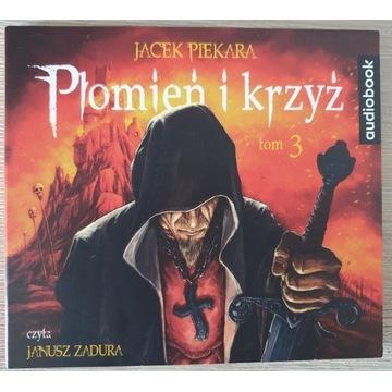 Płomień i krzyż Tom 3 Jacek Piekara