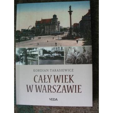 Cały wiek w Warszawie, K. Tarasiewicz