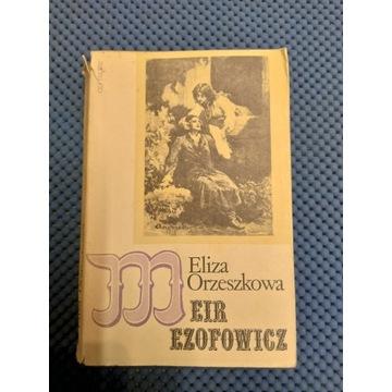 """Książka - Eliza Orzeszkowa """"Meir Ezofowicz"""""""