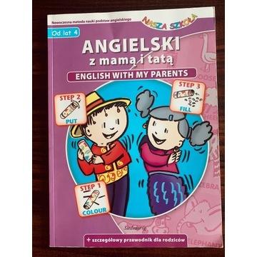 Książeczka Angielski z mamą i tatą 4+