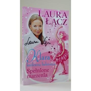 Klara (...) Spełnione marzenia- Laura Łącz