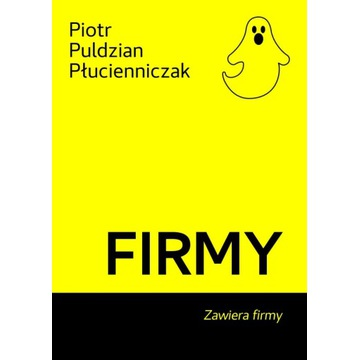 Piotr Puldzian Płucienniczak Firmy